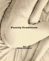 Nikki Shannen - Family Traditions