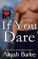 Aliyah Burke - If You Dare: A Red Hot Valentine Story