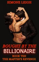 Simone Leigh - The Master's Revenge - Bought by the Billionaire Book 10