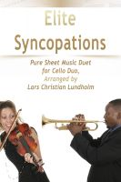 Pure Sheet Music - Elite Syncopations Pure Sheet Music Duet for Cello Duo, Arranged by Lars Christian Lundholm
