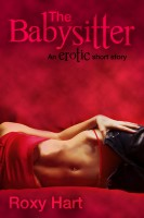 Roxy Hart - The Babysitter