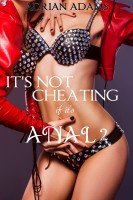 Adrian Adams - It's Not Cheating If It's Anal 2 (futa on female)