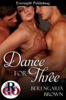 Berengaria Brown - Dance for Three