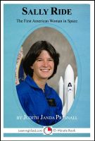 Judith Janda Presnall - Sally Ride: The First American Woman in Space