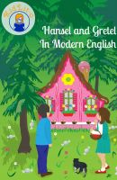 BookCaps - Hansel and Gretel In Modern English (Translated)