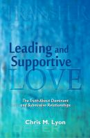Cover for 'Leading and Supportive Love — the Truth About Dominant and Submissive Relationships'
