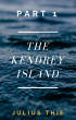The Kendrey Island Part 1 by Julius Thie