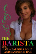 The Barista by J.T. Evergreen