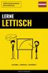 Lerne Lettisch - Schnell / Einfach / Effizient: 2000 Schlüsselvokabel by Pinhok Languages