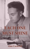 Alan Cockerill - Each One Must Shine: The Legacy of Vasily Sukhomlinsky