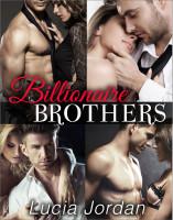 Lucia Jordan - Billionaire Brothers