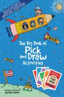 Rich Davis - The Big Book of Pick and Draw Activities: Setting kids' imagination free to explore new heights of learning - Educator's Special Edition