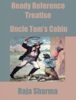 Raja Sharma - Ready Reference Treatise: Uncle Tom's Cabin