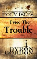 Byron Gordon - Twice The Trouble