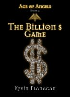 Age of Angels -Book 2- The Billion $ Game