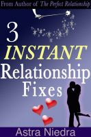 Cover for 'Three Instant Relationship Fixes'