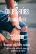 The Byte Series - Volume Three by Cat Connor