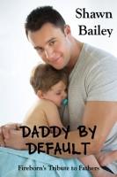 Shawn Bailey - Daddy by Default