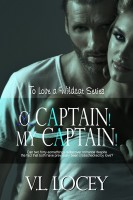 V. L. Locey - O Captain! My Captain! (To Love a Wildcat 3)