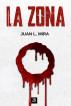 La Zona by Juan L. Mira