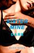 Sister Mine - Dare - Book 1 by Alice Quick
