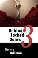 Emma Hillman - Behind Locked Doors Book 3