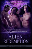 Tracy St. John - Alien Redemption (Clans of Kalquor Book 6)