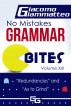"""No Mistakes Grammar Bites  Volume XIII, """"Redundancies"""" and """"Ax to Grind"""" by Giacomo Giammatteo"""