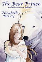 Elizabeth McCoy - The Bear Prince