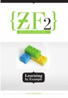 Slavey Karadzhov - Learn ZF2: Learning By Example