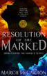 Resolution of the Marked by March McCarron