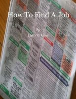 Larry B. Gray - How to Find a Job
