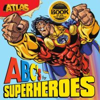 Bluewater Productions - Atlas: ABC's for Superheroes
