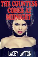 Lacey Layton - The Countess Comes at Midnight