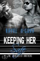 Rayne O'Gara - Keeping Her Safe