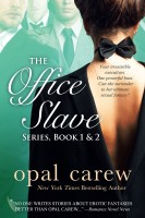 Opal Carew - The Office Slave Series, Book 1 & 2 Collection