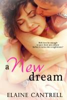 Elaine Cantrell - A New Dream