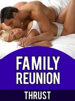 Missed Erotic stories of family reunions love