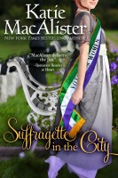 Katie MacAlister - Suffragette in the City