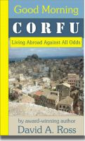 Good Morning Corfu: Living Abroad Against All Odds cover