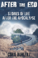 After the End - Stories of Life After the Apocalypse