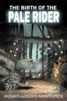 Cover for 'The Birth of the Pale Rider'