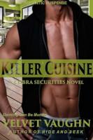 Velvet Vaughn - Killer Cuisine