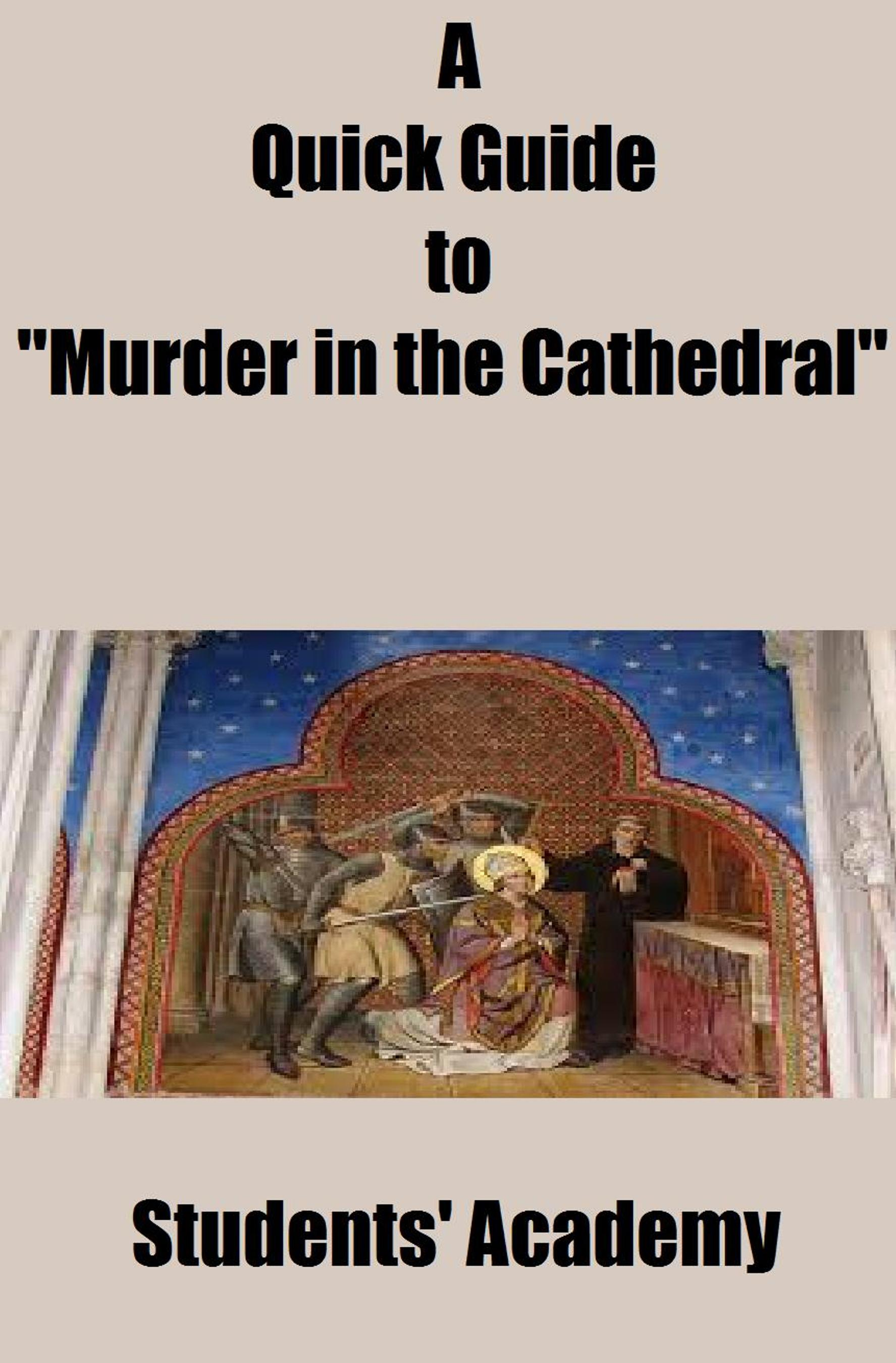 uniqueness of murder in the cathedral