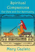 Mary Caelsto - Spiritual Companions