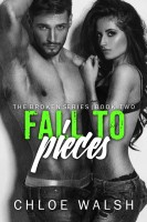 Chloe Walsh - Fall To Pieces