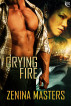 Crying Fire by Zenina Masters