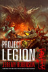 Project Legion (A Kaiju Thriller) by Jeremy Robinson