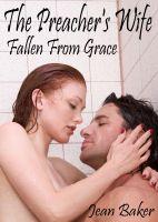 Jean Baker - Fallen From Grace (The Preacher's Wife)