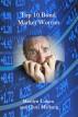Top Ten Bond Market Worries by Marilyn Cohen